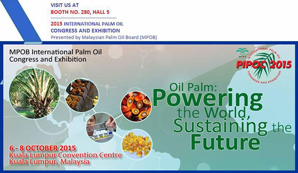 2015 International Palm Oil Congress & Exhibition 6~8/10/2015